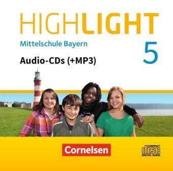 Highlight - Mittelschule Bayern: 5. Jahrgangsstufe, Audio-CDs (+MP3)
