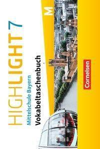 Highlight - Mittelschule Bayern: 7. Jahrgangsstufe - Vokabeltaschenbuch für M-Klassen