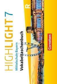 Highlight - Mittelschule Bayern: 7. Jahrgangsstufe - Vokabeltaschenbuch für R-Klassen
