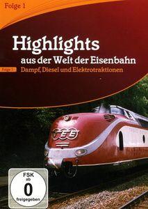 Highlights aus der Welt der Eisenbahn - Vol. 1, Highlights Aus Der Welt Der Eisenbahn