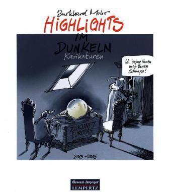 Highlights im Dunkeln - Burkhard Mohr |