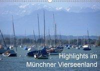 Highlights im Münchner Vierseenland (Wandkalender 2019 DIN A3 quer), Anna-Christina Weiss