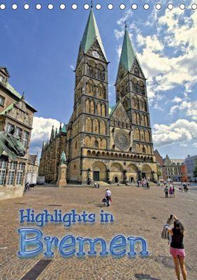 Highlights in Bremen (Tischkalender 2019 DIN A5 hoch), Paul Michalzik