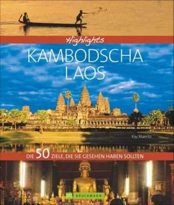 Highlights Kambodscha / Laos - Kay Maeritz pdf epub