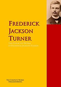 an overview of turners work the frontier in american history The significance of the frontier in american history  transportation along the american frontier what turner wants to point out here is that the american west is .