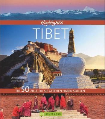 Highlights Tibet, Oliver Fülling