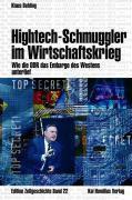 Hightech-Schmuggler im Wirtschaftskrieg, Klaus Behling