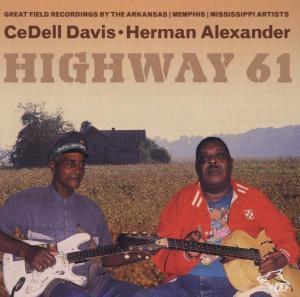 Highway 61, Cedell Davis, Herman Alexander