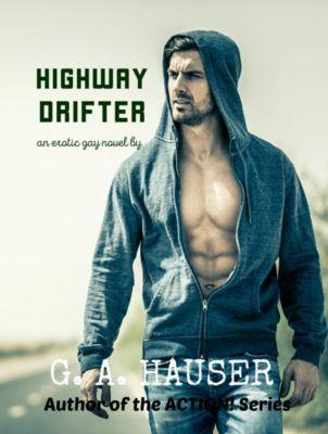 Highway Drifter, GA Hauser