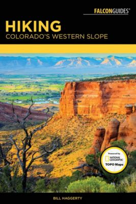 Hiking Colorado's Western Slope, Bill Haggerty
