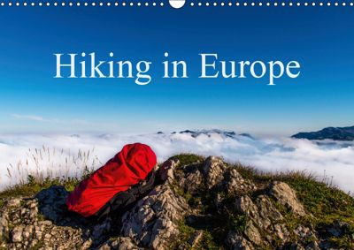 Hiking in Europe (Wall Calendar 2019 DIN A3 Landscape), Lisa Birkigt