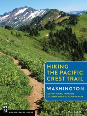 Hiking the Pacific Crest Trail: Washington, Tami Asars