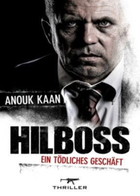 Hilboss - ein tödliches Geschäft, Anouk Kaan