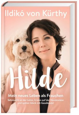 Hilde, Ildikó von Kürthy