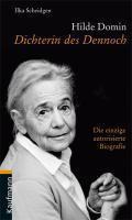 Hilde Domin - Ilka Scheidgen |