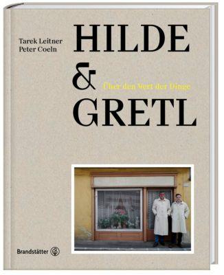 Hilde & Gretl, Tarek Leitner, Peter Coeln