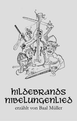 Hildebrands Nibelungenlied, Baal Müller