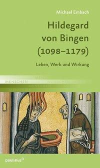 Hildegard von Bingen (1098-1179), Michael Embach