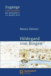 Hildegard von Bingen, Maura Zátonyi