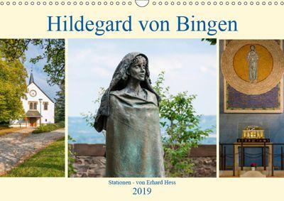 Hildegard von Bingen - Stationen (Wandkalender 2019 DIN A3 quer), Erhard Hess