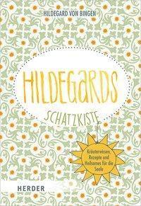 Hildegards Schatzkiste - Hildegard von Bingen |