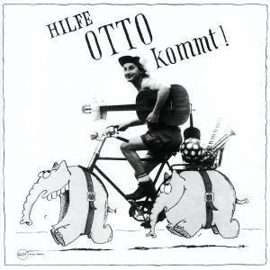 Hilfe Otto Kommt!, Otto