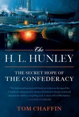 Hill and Wang: The H. L. Hunley, Tom Chaffin