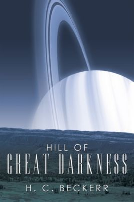 Hill of Great Darkness, H.C. Beckerr