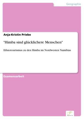Himba sind glücklichere Menschen, Anja-Kristin Priebe
