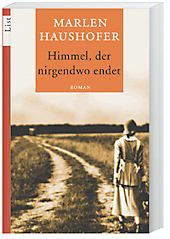 Himmel, der nirgendwo endet, Marlen Haushofer