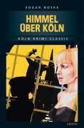 Himmel über Köln, Edgar Noske