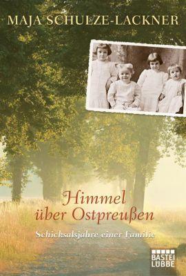 Himmel über Ostpreußen - Maja Schulze-Lackner pdf epub