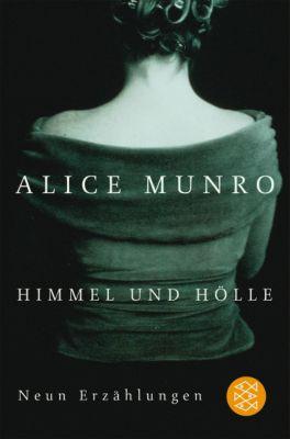 Himmel und Hölle, Alice Munro