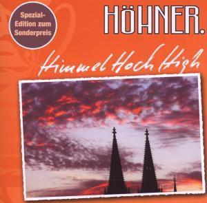Himmelhoch High, Höhner