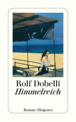 Himmelreich, Rolf Dobelli
