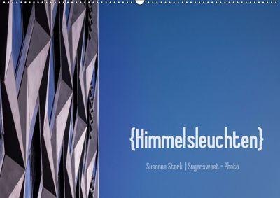 Himmelsleuchten (Wandkalender 2019 DIN A2 quer), Susanne Stark