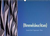Himmelsleuchten (Wandkalender 2019 DIN A3 quer), Susanne Stark
