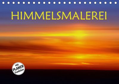 Himmelsmalerei (Tischkalender 2019 DIN A5 quer), GUGIGEI