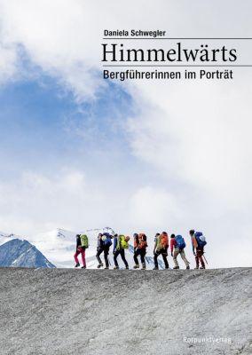 Himmelwärts - Daniela Schwegler |