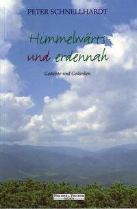 Himmelwärts und erdennah - Peter Schnellhardt pdf epub