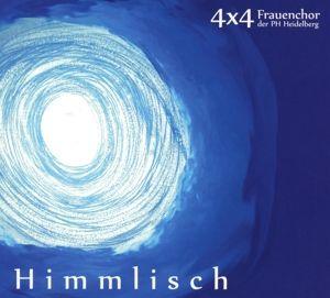 Himmlisch, 4x4 Frauenchor der PH Heidelberg