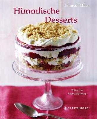 Himmlische Desserts, Hannah Miles