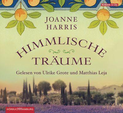 Himmlische Träume, 6 Audio-CDs, Joanne Harris