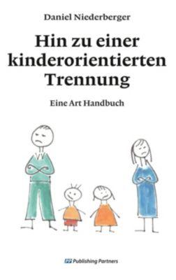 Hin zu einer kinderorientierten Trennung, Daniel Niederberger