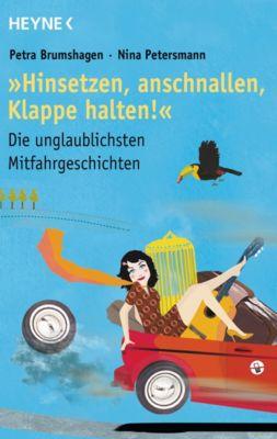 Hinsetzen, anschnallen, Klappe halten!, Petra Brumshagen, Nina Petersmann