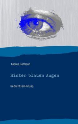 Hinter blauen Augen, Andrea Hofmann