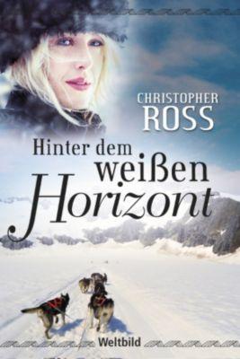 Hinter dem weißen Horizont, Christopher Ross
