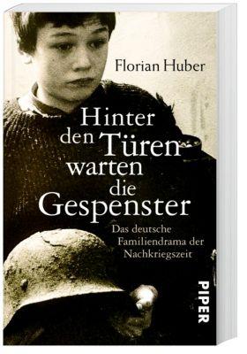 Hinter den Türen warten die Gespenster, Florian Huber