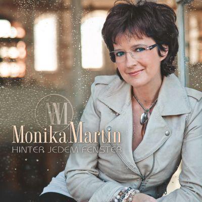 Hinter jedem Fenster, Monika Martin