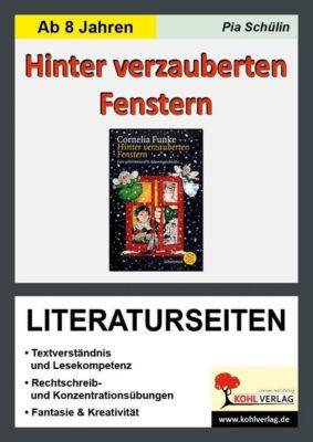 Hinter verzauberten Fenstern - Literaturseiten, Pia Schülin
